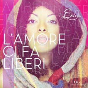 album L' Amore Ci Fa Liberi - Edea