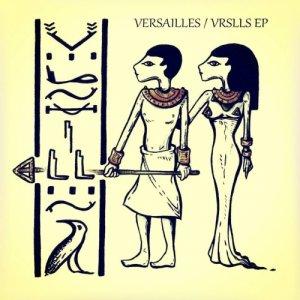 album VRSLLS EP - Versailles