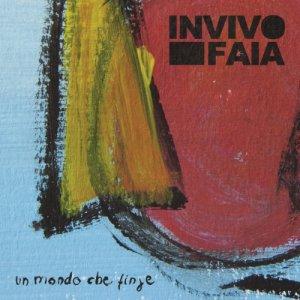album Un mondo che finge - Invivo Faia