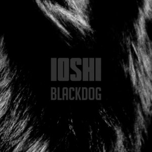 album Blackdog Ep - IOSHI