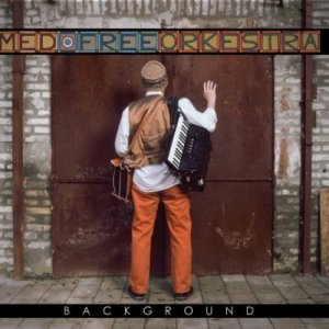 album BackGround - Med Free Orkestra
