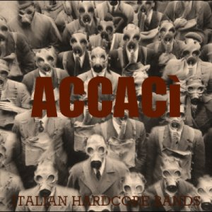 album AccaCì - Italian Hardcore Bands - Split