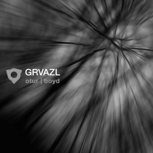 album GRVAZL - otur | boyd
