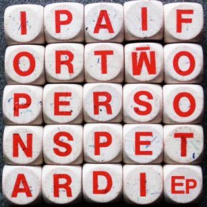 album Petardi Ep - I Pay For Two Persons