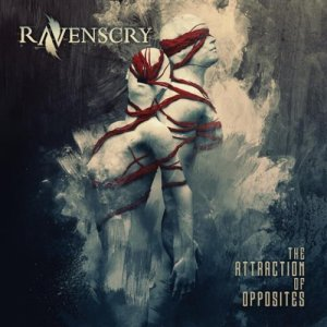 album The Attraction of Opposites - Ravenscry