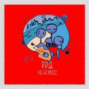 album P.P.Q. 432 Hz music - PPQ 432 HERTZ MUSIC