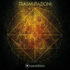 album Trasmutazioni - NuovalchimiA