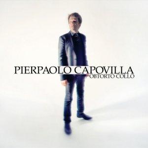 album Obtorto Collo - Pierpaolo Capovilla