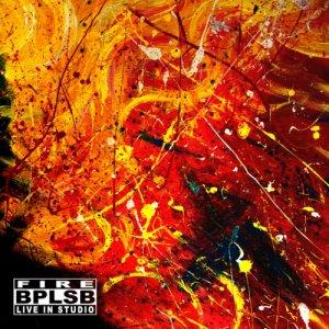album Fire - Live in Studio - BPLSB