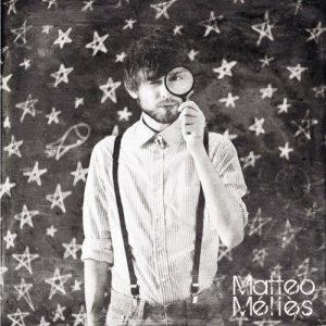 album Matteo Méliès - EP - Matteo Méliès
