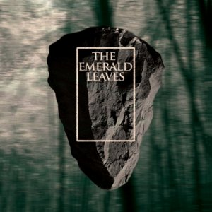 album The Emerald Leaves - The Emerald Leaves