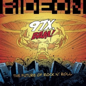 album 97X BAM! The Future Of Rock n' Roll - RIDEON