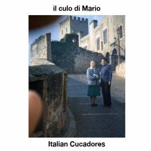 album Italian Cucadores - Il Culo di Mario