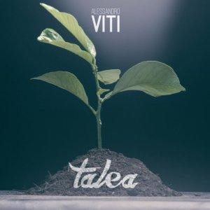 album Talea - Alessandro Viti