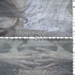 album EP_A Milion Dollar Banknote - Perfect Swimmer