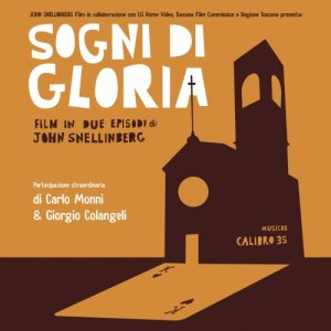 album Sogni di gloria - Calibro 35