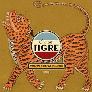 album Federation tunisienne de football - C'mon tigre
