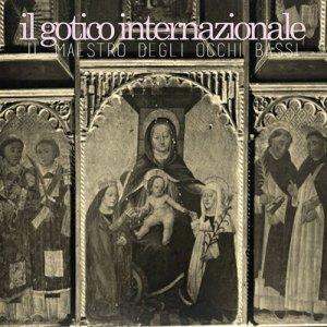 album Il Maestro degli Occhi Bassi - Il Gotico Internazionale