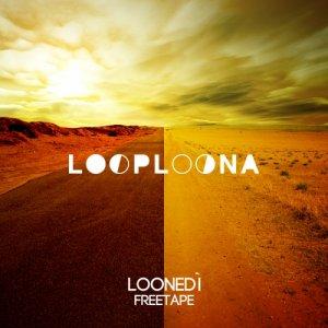 album Loonedì freetape - Loop Loona