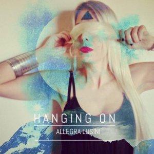 album HANGIN ON - Allegra Lusini