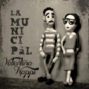album VALENTINA NAPPI - LA MUNICIPàL