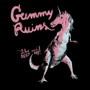 album Gummy Ruins - She Said Destroy!