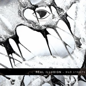 album W & B Street - Real Illusion