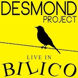 album Live in Bilico - Desmond
