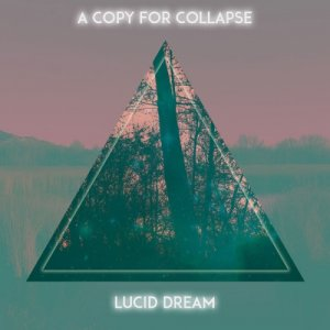 album A Copy For Collapse - Lucid Dream EP - Compilation