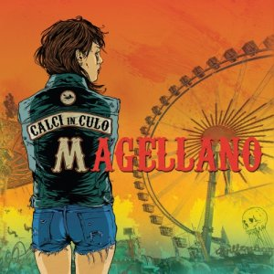album Calci in culo - Magellano