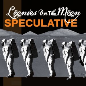 album Speculative - Loonies on the Moon