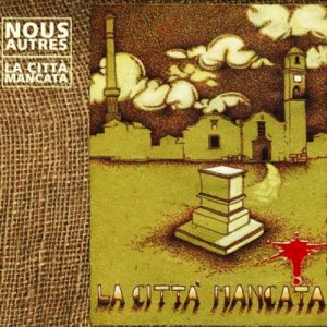 album La città mancata - Nous Autres