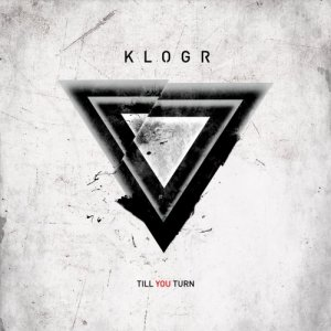 album Till You Turn - Klogr