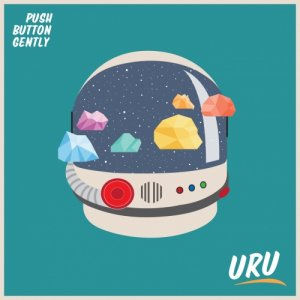 album URU Ep - Push Button Gently