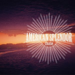 album Crash - American Splendor