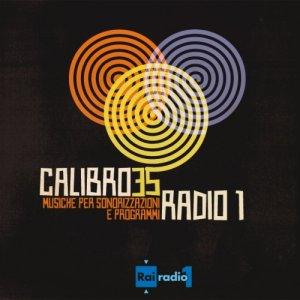 album RAI Radio 1 - Musiche per sonorizzazioni e programmi - Calibro 35