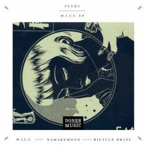 album M.I.C.U. EP - Fuuku