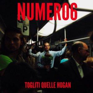 album Togliti quelle Hogan - Numero6