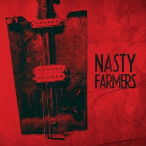 album Nasty Farmers - Nasty Farmers
