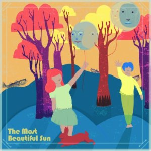 album The Most Beautiful Sun - The Most Beautiful Sun