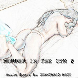 album Murder In The Gym 2 - Giancarlo Mici