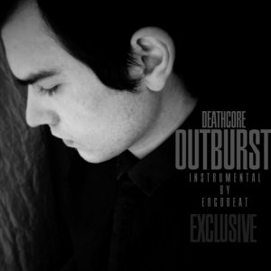 album Outburst - DeathcoreTDP