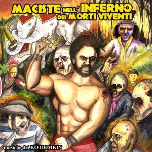album Maciste Nell'Inferno Dei Morti Viventi - Kotiomkin