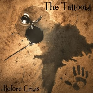 album The Tattooist (single) - Before Crisis