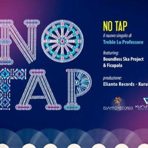album NO TAP ( Treble feat. Boundless ska project & Ficupala ) - TREBLE LU PROFESSORE