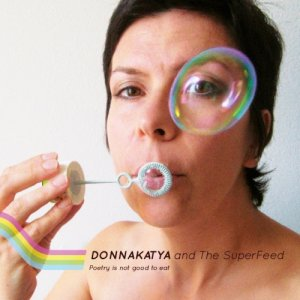 album Poetry is not good to eat - DonnaKatya and the SuperFeed