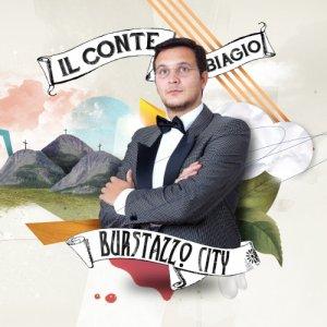 album Burstazzo City - Il Conte Biagio