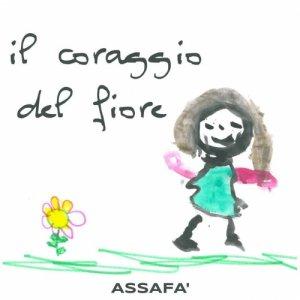 album Il coraggio del fiore - Assafa'