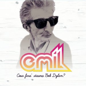 album Cosa Farà Stasera Bob Dylan? - Emil