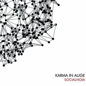 album Socialnoia - karma in auge